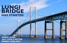 AS PRESIDENT BIO DETERMINES TO FULFILL HIS DREAM... LUNGI BRIDGE TABLED AT CABINET